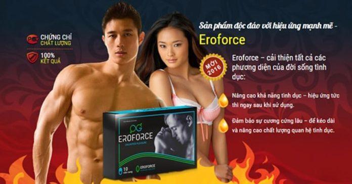 Eroforce chữa và phòng chống suy yếu sinh lý